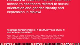 Realities of Violence, Mental Health and Access to Healthcare Related to SOGIE in Malawi